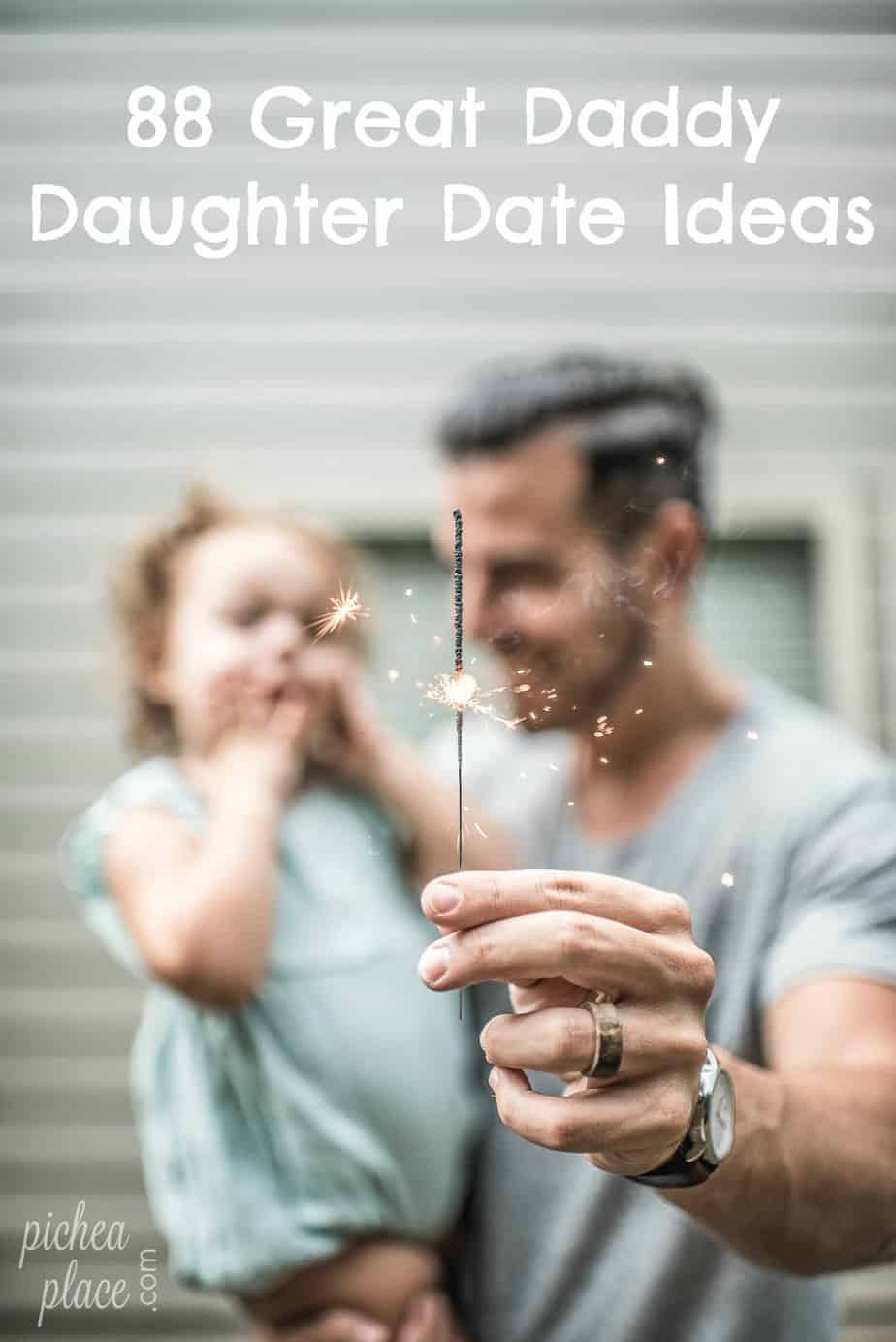 88 Great Daddy Daughter Date Ideas