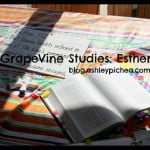Studying the Book of Esther with GrapeVine Studies