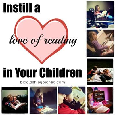 6 Tips to Instill a Love of Reading in Your Children