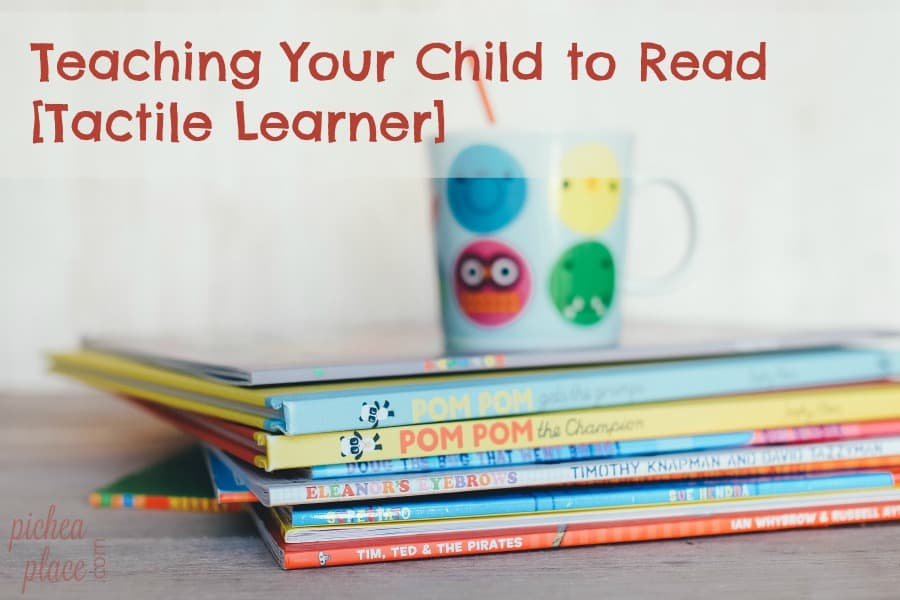 Teaching Your Child to Read [Tactile Learner]
