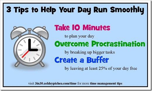 3 Tips to Help Your Day Run Smoothly