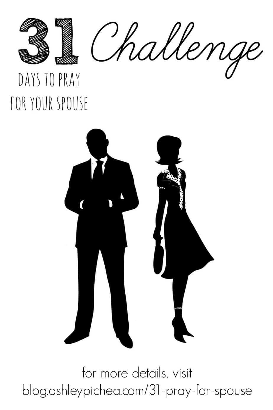 31 Days to Pray for Your Spouse Challenge | ashleypichea.com
