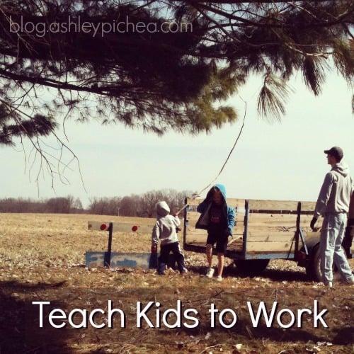 Teach Kids to Work