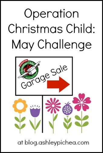 Garage Sailing for Operation Christmas Child: May Challenge