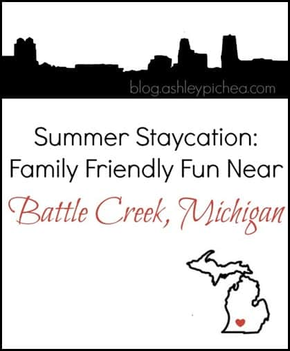Summer Staycation in Battle Creek Michigan