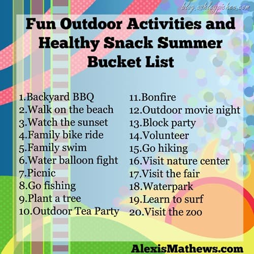 Fun Outdoor Activities and Healthy Snack Summer Bucket List by Alexis Mathews on blog.ashleypichea.com