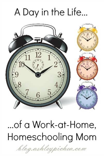 A Day in the Life of a Work-at-Home Homeschooling Mom