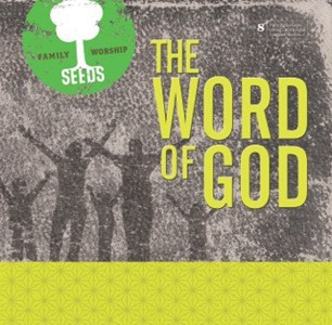 Memorizing Scripture Together as a Family with Seeds Family Worship - The Word of God