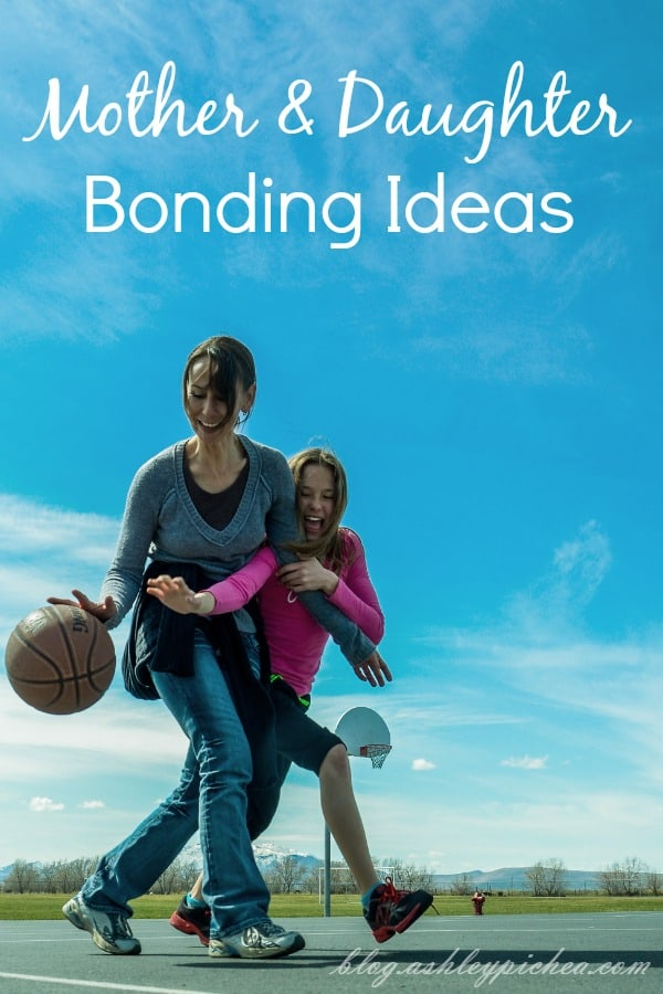 Mother & Daughter Bonding Ideas