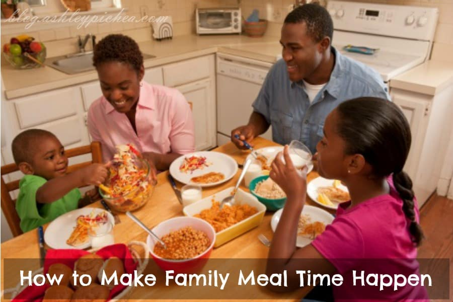 How to Make Family Meal Time Happen