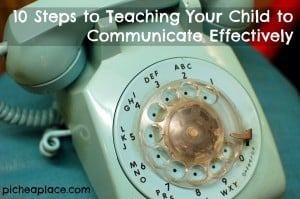 Teaching Your Child to Communicate Effectively