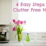 6 Easy Steps to a Clutter Free Home
