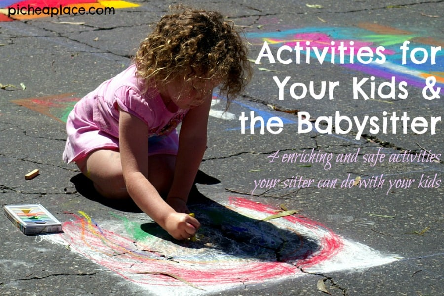 Activities for Your Kids and the Babysitter | 4 Enriching and Safe Activities Your Sitter Can Do with Your Kids