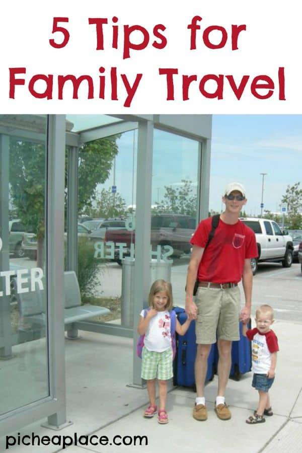 Tips for Family Travel #TravelForReal