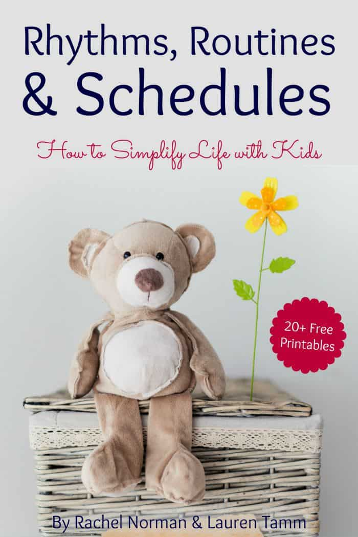 How to Simplify Life with Kids: Rhythms, Routines, and Schedules