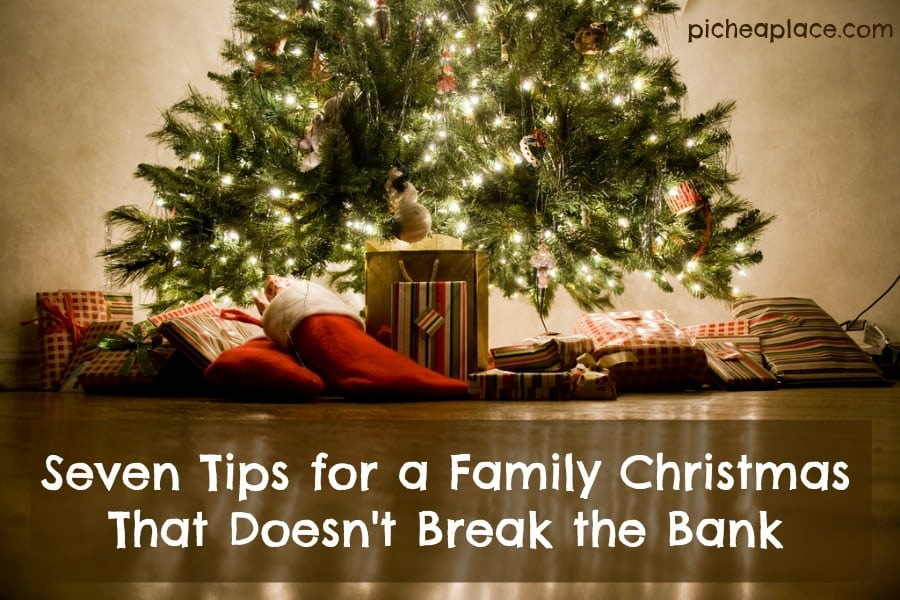 Seven Tips for a Family Christmas That Doesn't Break the Bank