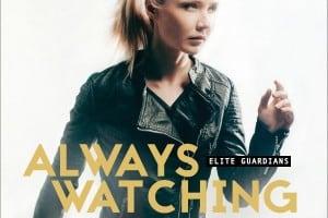 Always Watching by Lynette Eason