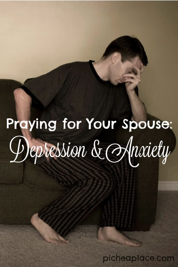 Praying for Your Spouse Who Struggles with Depression and Anxiety