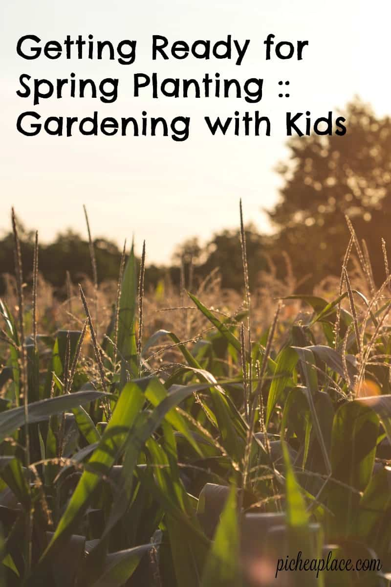 Getting Ready for Spring Planting - Gardening with Kids