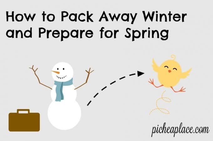 How to Pack Away Winter and Prepare for Spring