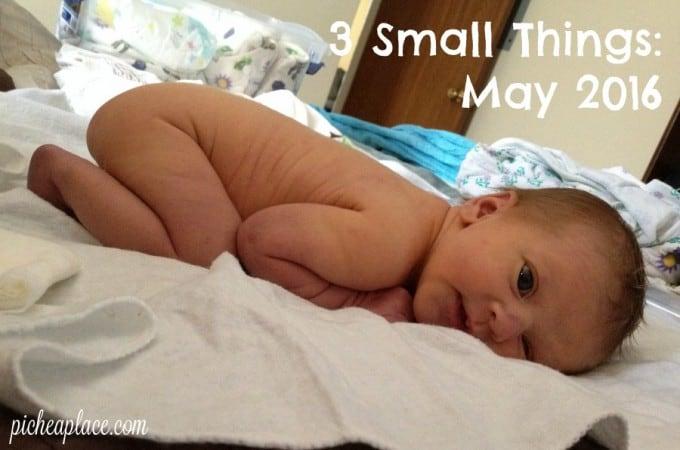 3 Small Things: May 2016