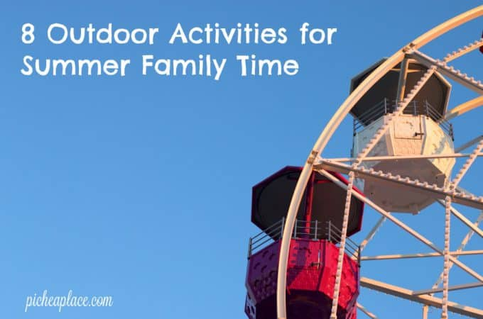 8 Outdoor Activities for Summer Family Time