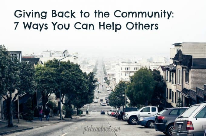Giving Back to the Community: 7 Ways You Can Help Others