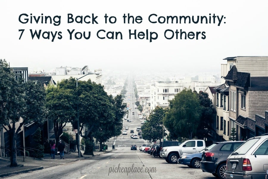 Giving back by helping others is one of those gifts where both parties are blessed. | Giving Back to the Community: 7 Ways You Can Help Others