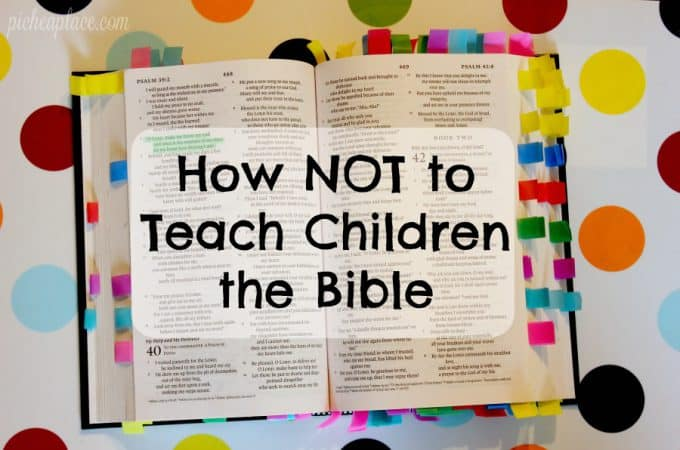 How NOT to Teach Children the Bible