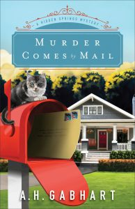 Murder Comes by Mail by A. H. Gabhart