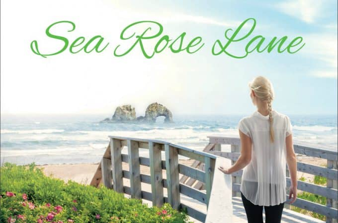 Sea Rose Lane by Irene Hannon