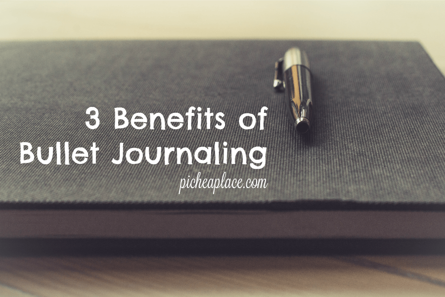 3 Benefits of Bullet Journaling