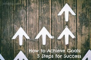 Knowing how to achieve goals is the first step in successfully accomplishing the goals you set. Here are 5 steps to increase your chances of success...
