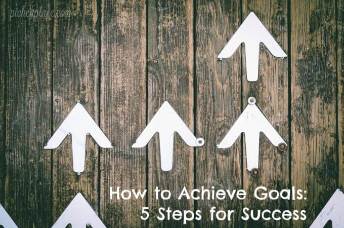 How to Achieve Goals: 5 Steps for Success