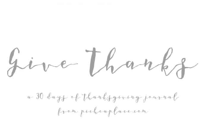 Give Thanks – a 30 Days of Thanksgiving Journal