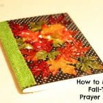 How to Make a Fall-Themed Prayer Journal