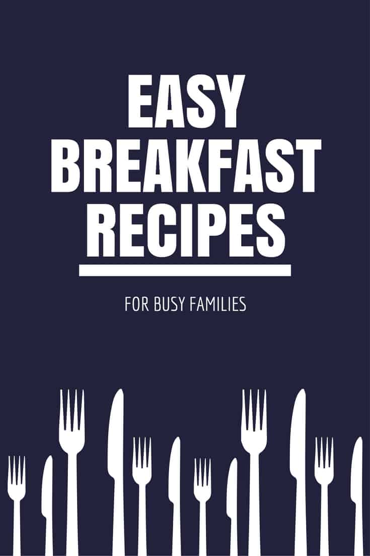 easy breakfast recipes for busy families