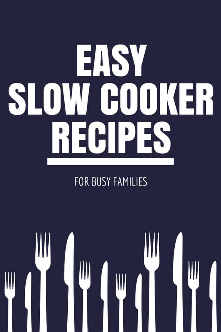 easy slow cooker recipes for busy families
