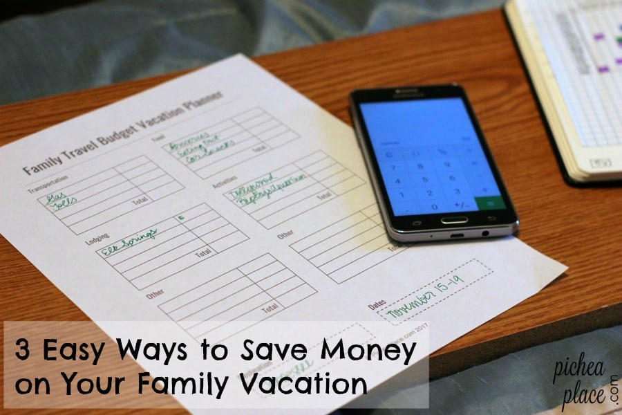 3 Easy Ways to Save Money on Your Family Vacation | Family Travel Budget Vacation Planner printable