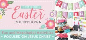 Easter Countdown | Christ-Centered Easter | activities for kids | faith for families