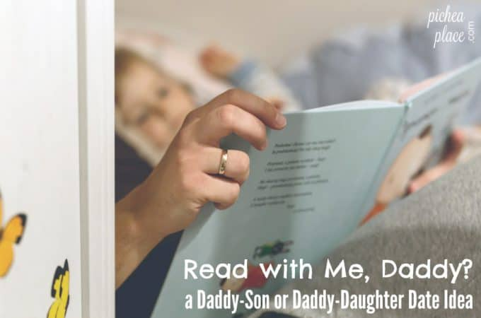 Read with Me, Daddy? | a Daddy-Son or Daddy-Daughter Date Idea