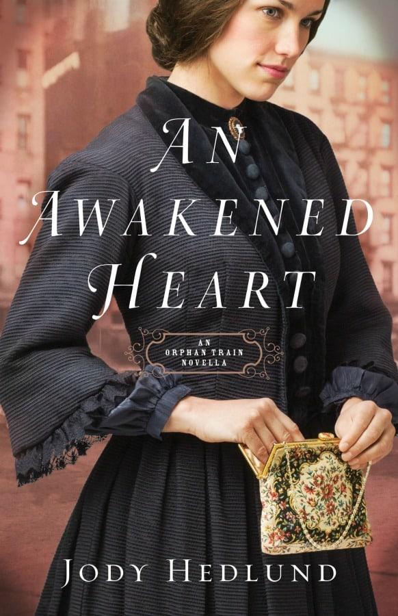 An Awakened Heart by Jody Hedlund