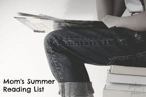Looking for a book or ten to add to your summer reading list? Here's one busy mom's summer reading list...