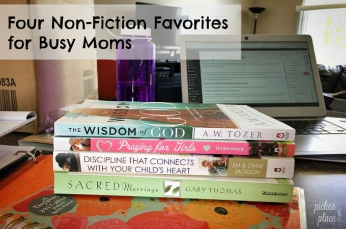 Four Non-Fiction Favorites for Busy Moms
