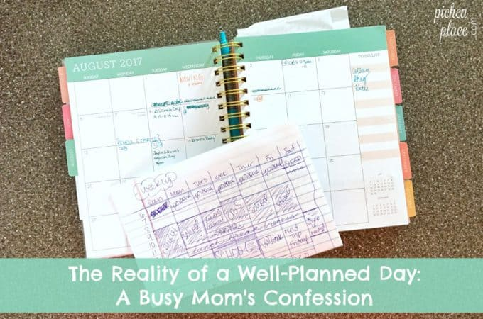 The Reality of a Well-Planned Day: A Busy Mom's Confession