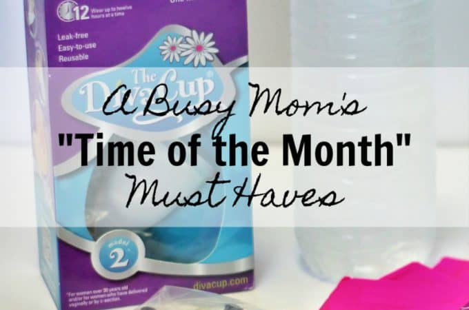 "A Busy Mom's ""Time of the Month"" Must Haves"