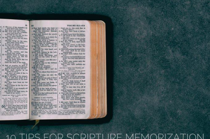 10 Tips for Scripture Memorization