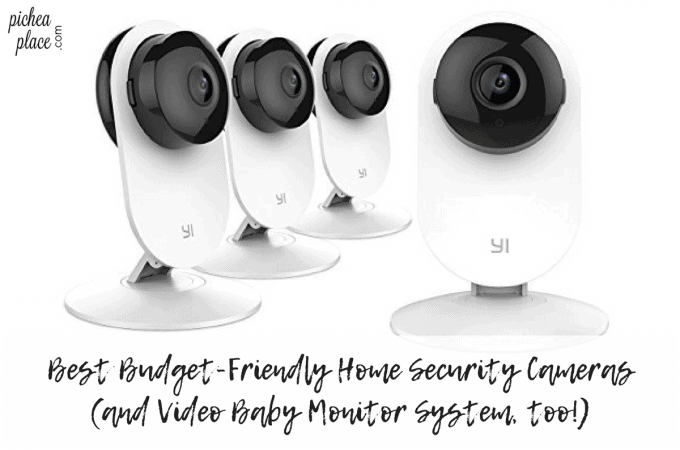 Best Budget-Friendly Home Security Cameras (and Video Baby Monitor System, too!)