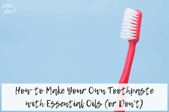 How to Make Your Own Toothpaste with Essential Oils (or Don't)