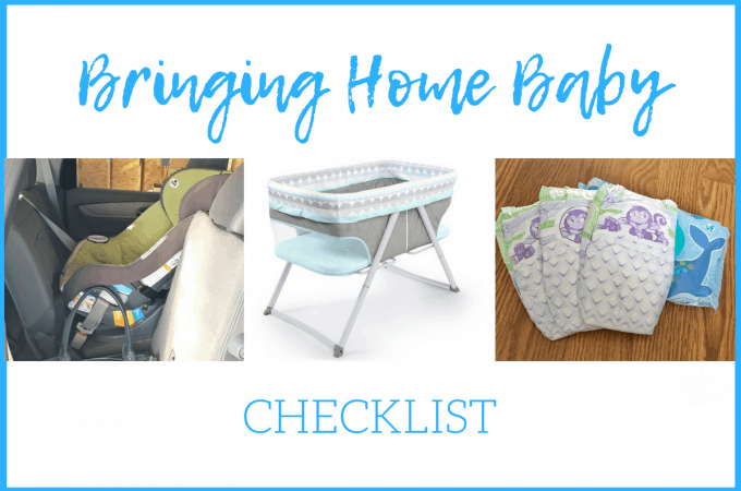 "An Experienced Busy Mom's ""Bringing Home Baby"" Checklist"